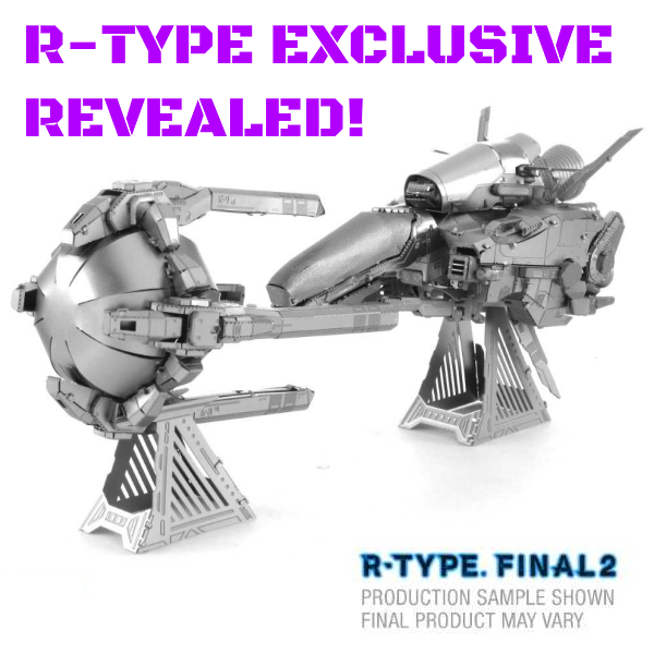 R-Type Exclusive Model Revealed!